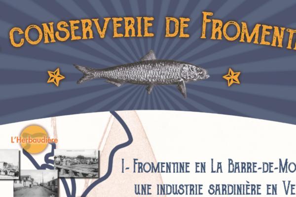 [Exposition] La conserverie de Fromentine