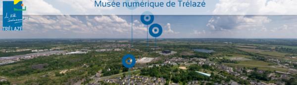 [Musée numérique et 360°] Trélazé