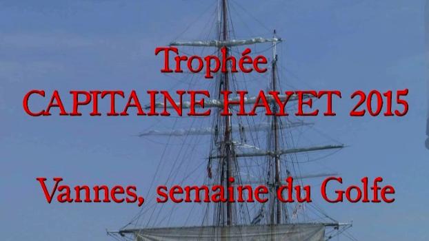 Trophée Capitaine Hayet, Vannes, 2015