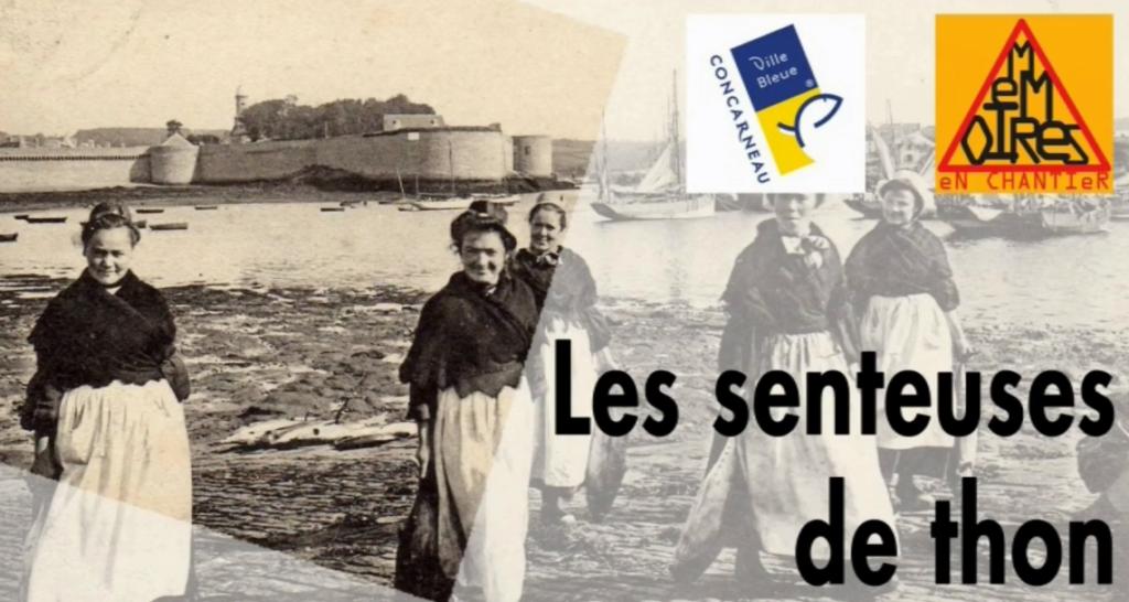 Les senteuses de thon à Concarneau, 2013