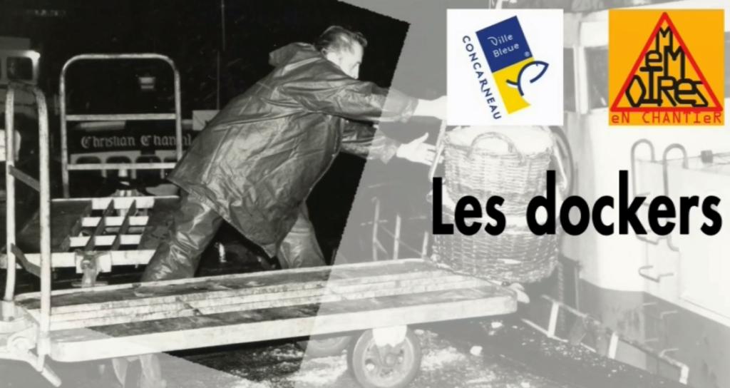 Une vie de docker à Concarneau, 2013